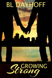 Growing Strong by BL Dayhoff