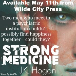 Strong Medicine by J.K. Hogan