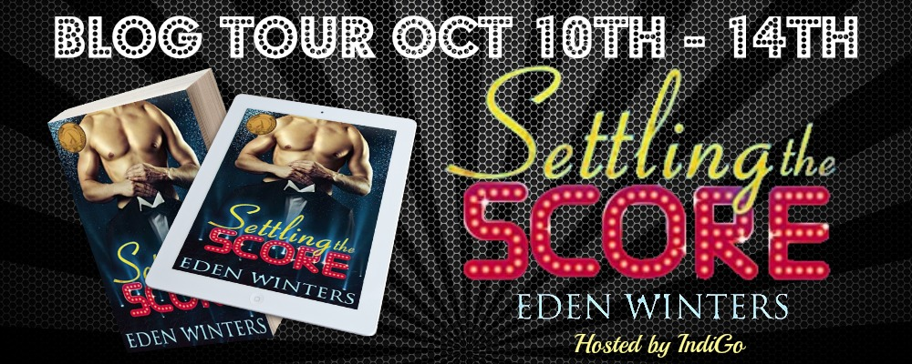 Blog Tour: Guestpost, Excerpt & Giveaway Eden Winters - Settling the Score