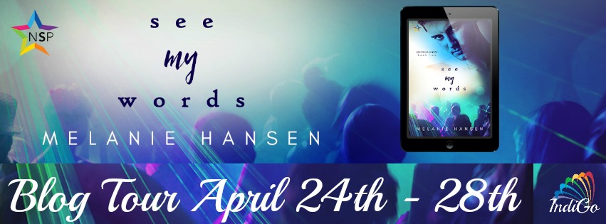 Blog Tour: Deleted scene, Excerpt & Giveaway  Melanie Hansen - See My Words