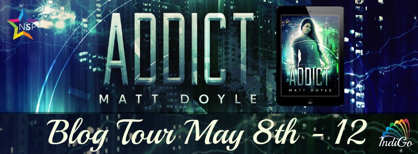 Blog Tour: Guestpost, Excerpt & Giveaway  Matt Doyle - Addict