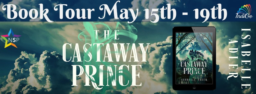 Blog Tour: Interview, Excerpt & Giveaway  Isabelle Adler - The Castaway Prince