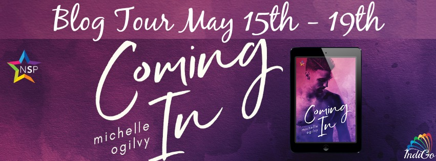 Blog Tour: Character Profile, Excerpt & Giveaway Michelle Ogilvy - Coming In