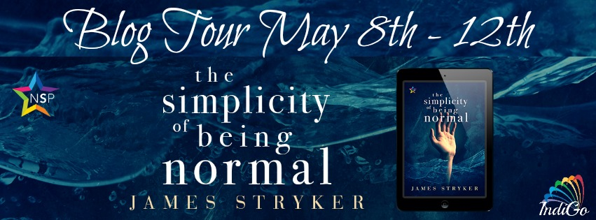 Blog Tour: Exclusive excerpt & Giveaway  James Stryker - the Simplicity of Being Normal