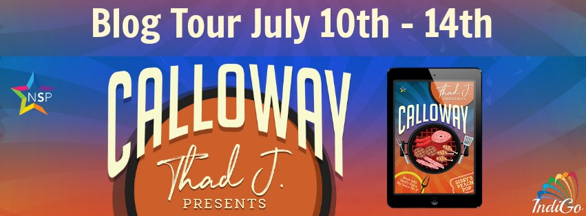 Blog Tour: Interview, Excerpt & Giveaway  Thad J. - Calloway