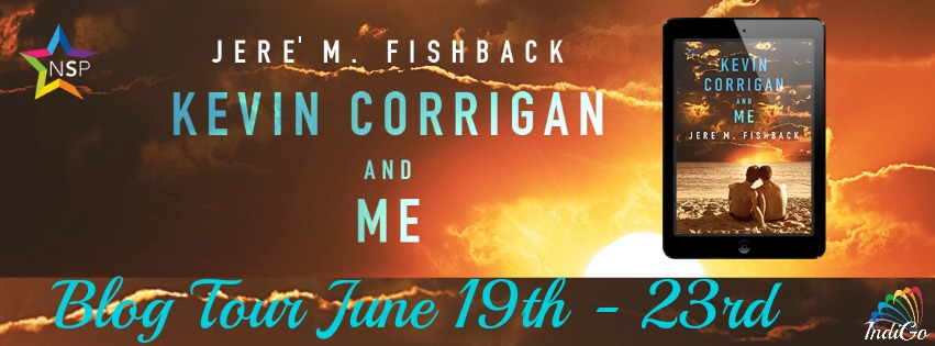 Blog Tour: Guestpost, Excerpt & Giveaway Jere' M. Fishback - Kevin Corrigan and Me