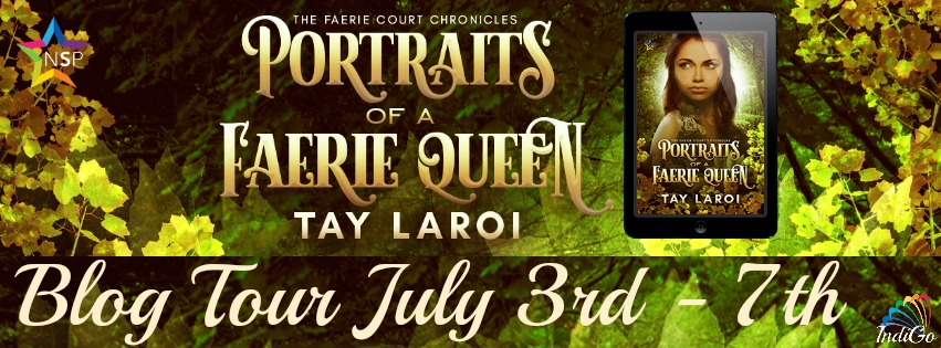 Blog Tour: Playlist, Excerpt & Giveaway  Tay Laroi - Portraits of a Faerie Queen