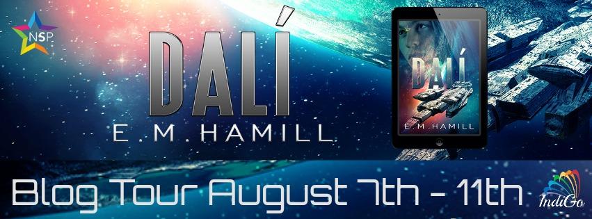 Blog Tour: Deleted Scene, Excerpt & Giveaway -- E.M. Hamill - Dali