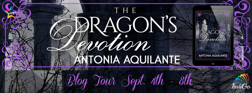 Blog Tour: Guestpost, Excerpt & Giveaway -- Antonia Aquilante - The Dragon's Devotion