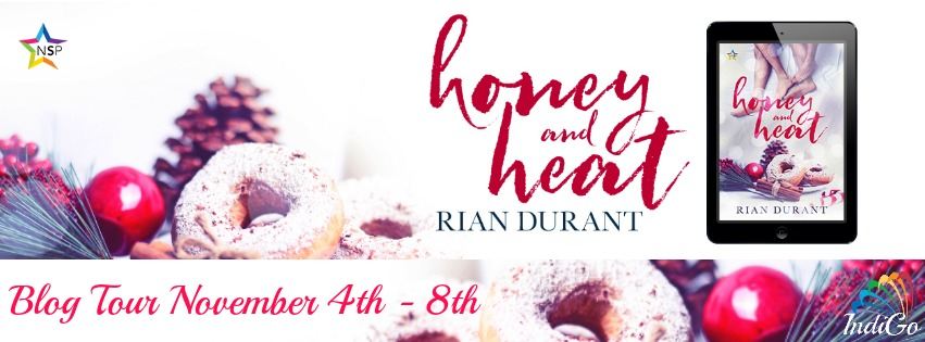 Blog Tour: Guestpost, Excerpt & Giveaway -- Rian Durant - Honey and Heart