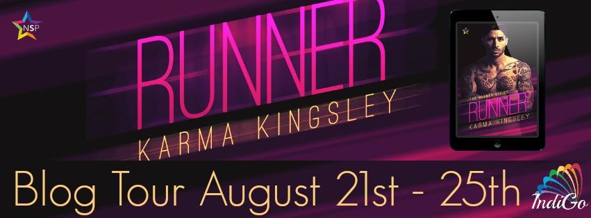 Blog Tour: Guestpost, Excerpt & Giveaway -- Karma Kingsley - Runner