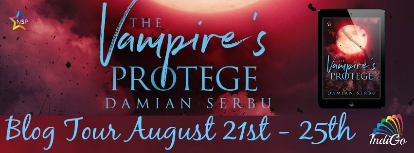 Blog Tour: Guestpost, Excerpt & Giveaway -- Damian Serbu - The Vampire's Protege