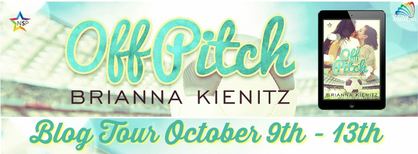 Blog Tour: Playlist, Excerpt & Giveaway -- Brianna Kienitz - Off Pitch