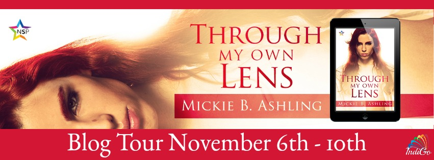 Blog Tour: Intro, Exclusive Excerpt & Giveaway -- Mickie B. Ashling - Through My Own Lens