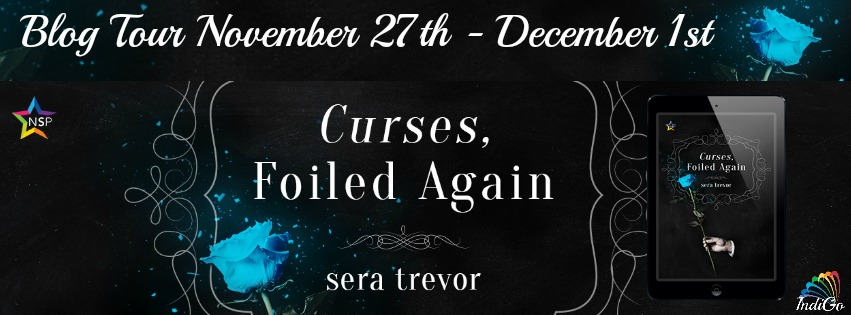 Blog Tour: Deleted Scene, Excerpt & Giveaway -- Sera Trevor - Curses, Foiled Again
