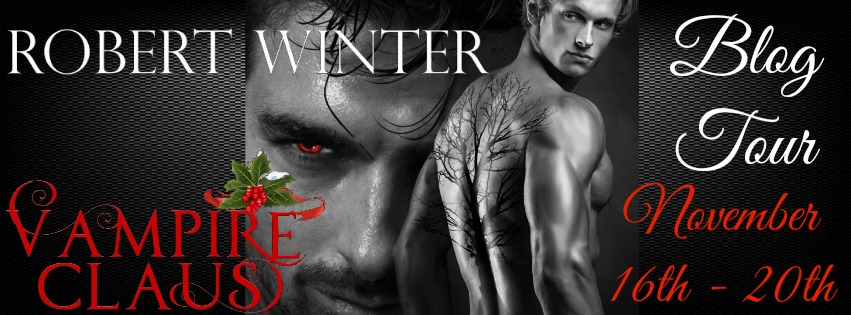 Blog Tour: Guestpost, Excerpt & Giveaway-- Robert Winter - Vampire Claus